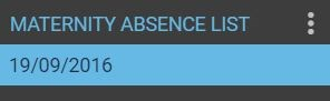 Maternity absence list options from left side menu