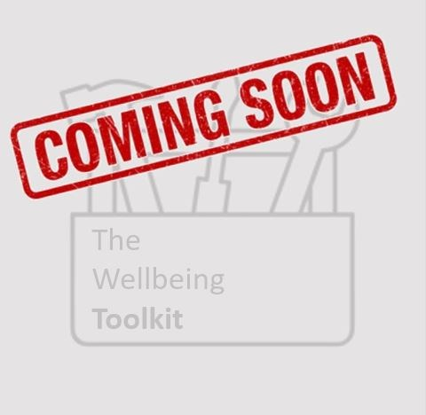 Coming soon - The wellbeing toolkit button